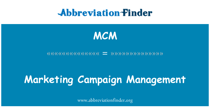 MCM: Marketing Campaign Management