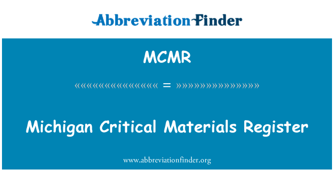 MCMR: Michigan Critical Materials Register