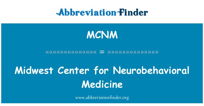 MCNM: Midwest Center for Neurobehavioral Medicine