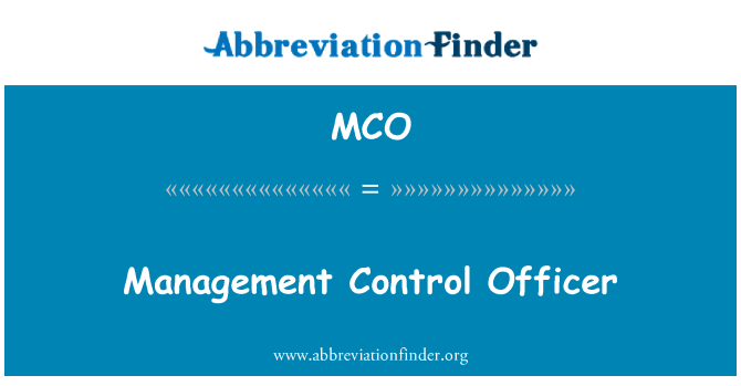 MCO: Management Control Officer