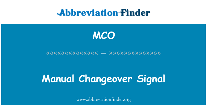 MCO: 手动转换信号