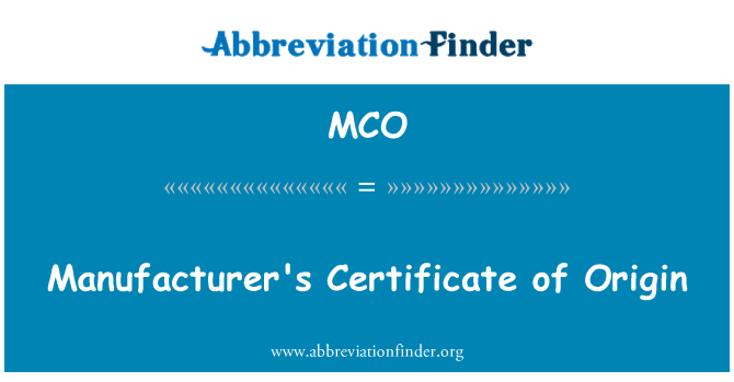MCO: Manufacturer's Certificate of Origin