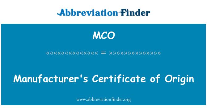 MCO: 制造商的原产地证书