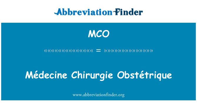 MCO: Médecine Chirurgie Obstétrique