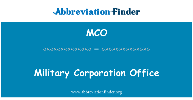 MCO: Military Corporation Office