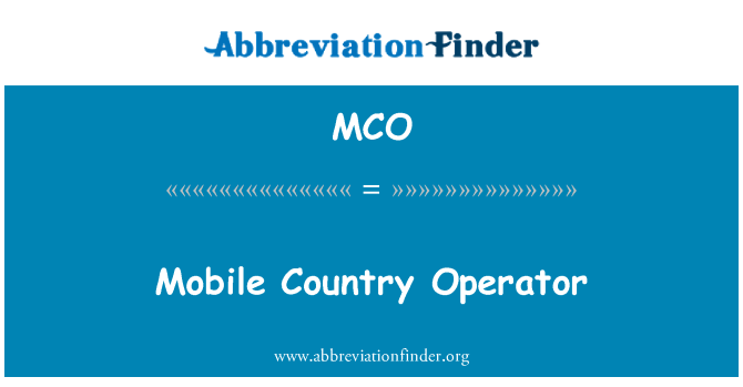 MCO: Mobile Country Operator