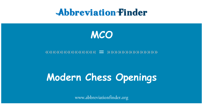 MCO: Modern Chess Openings