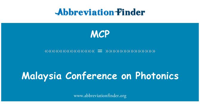 MCP: Malaysia Conference on Photonics