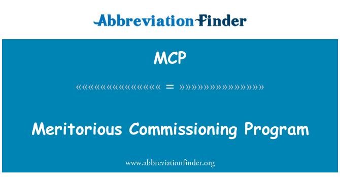 MCP: Meritorious Commissioning Program