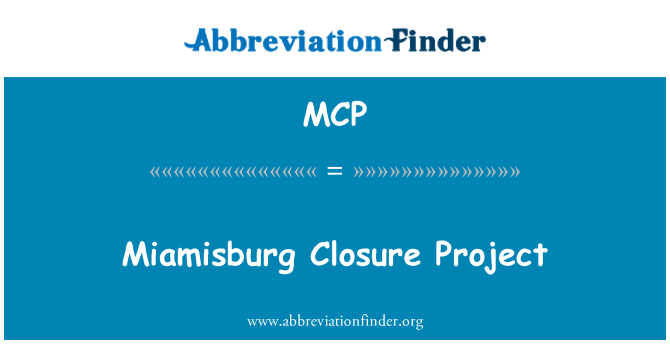MCP: Miamisburg Closure Project