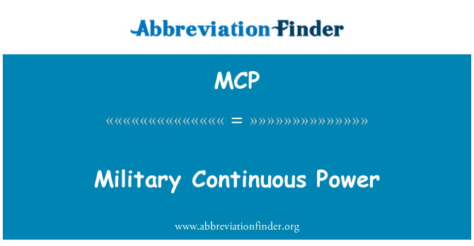 MCP: Military Continuous Power