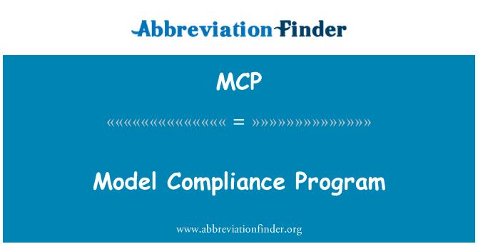 MCP: Model Compliance Program