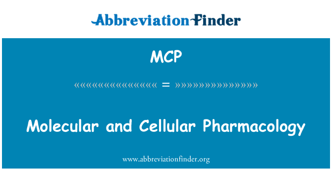MCP: Molecular and Cellular Pharmacology