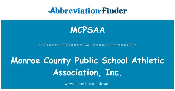 MCPSAA: 门罗县公立学校运动协会。