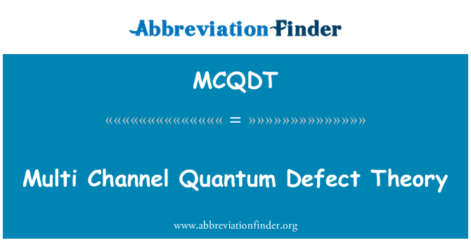 MCQDT: Multi Channel Quantum Defect Theory