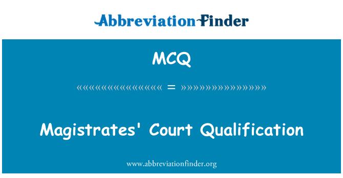MCQ: Magistrates' Court Qualification