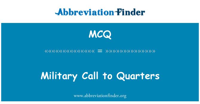 MCQ: Military Call to Quarters