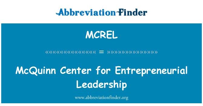 MCREL: McQuinn Merkezi Girişimcilik liderlik