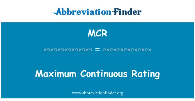 MCR: Maximum Continuous Rating