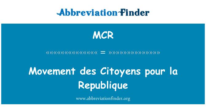 MCR: Movement des Citoyens pour la Republique