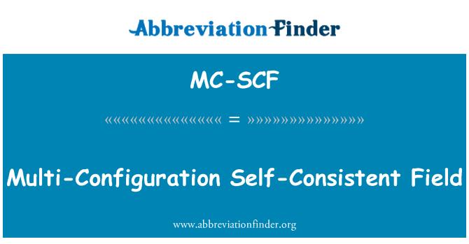 MC-SCF: Multi-Configuration Self-Consistent Field