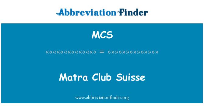 MCS: Matra Club Suisse