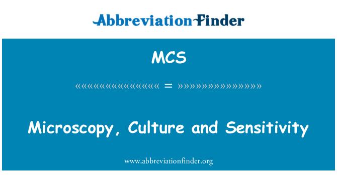 MCS: Microscopy, Culture and Sensitivity