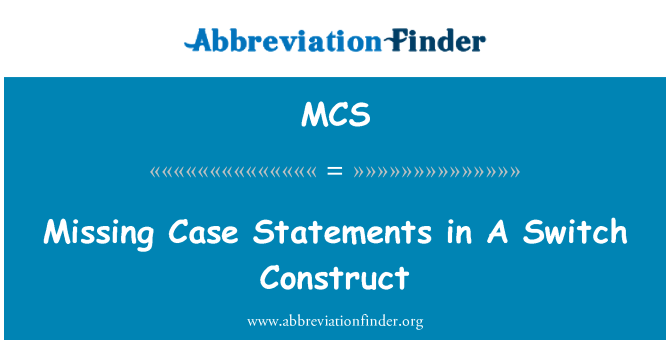 MCS: Missing Case Statements in A Switch Construct
