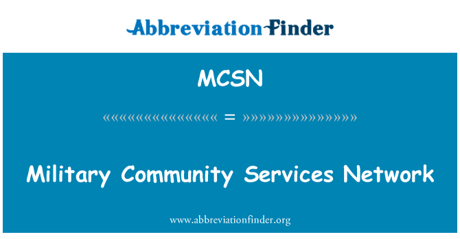 MCSN: Military Community Services Network