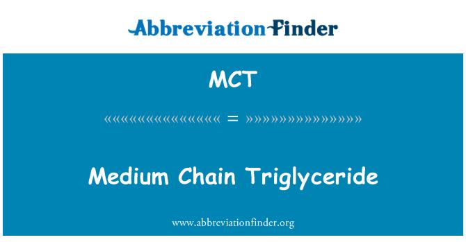MCT: Medium Chain Triglyceride