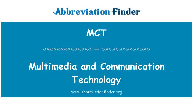 MCT: Multimedia and Communication Technology
