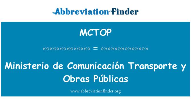 MCTOP: Ministerio de Comunicación Transporte y Obras Públicas