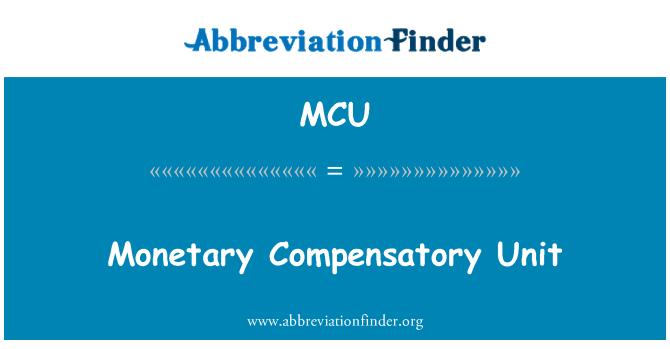 MCU: Monetary Compensatory Unit
