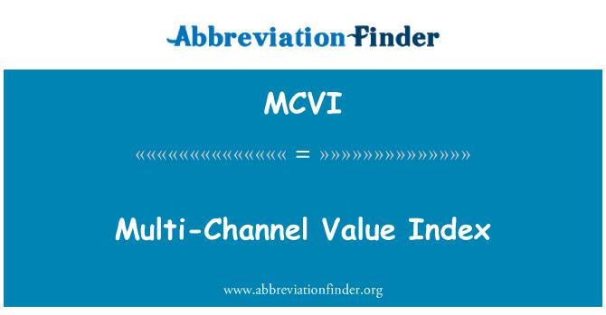 MCVI: Multi-Channel Value Index