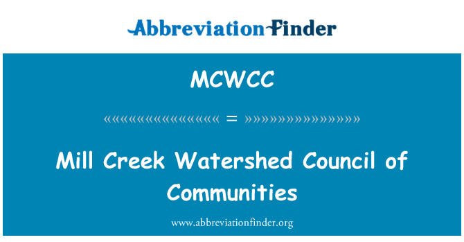 MCWCC: Mill Creek Watershed Council of Communities