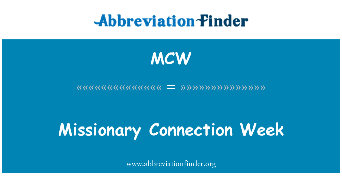 MCW: Missionary Connection Week