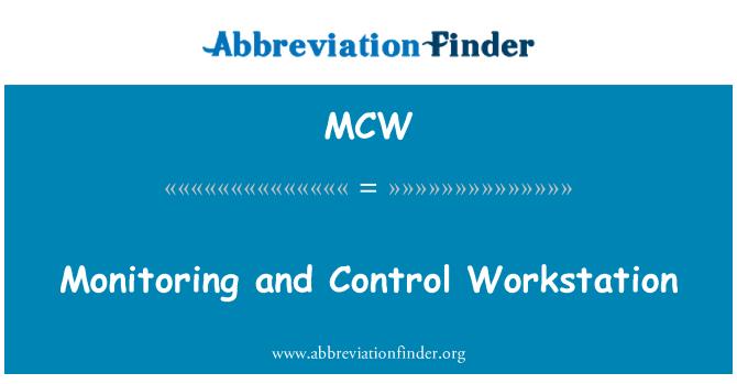 MCW: 监测和控制工作站