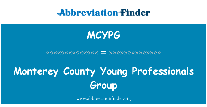 MCYPG: Monterey County Young Professionals Group