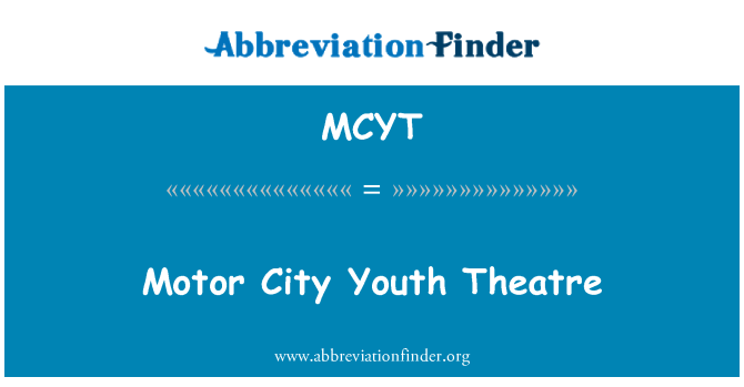 MCYT: Motor City Youth Theatre