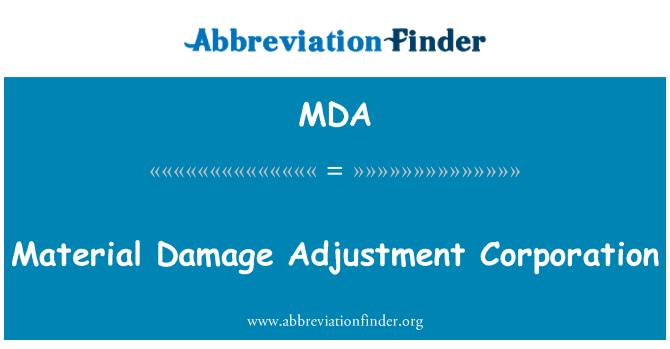 MDA: Material Damage Adjustment Corporation
