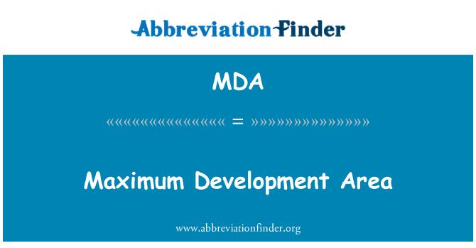 MDA: Maximum Development Area