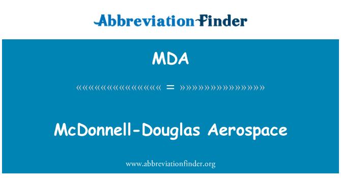 MDA: McDonnell-Douglas Aerospace