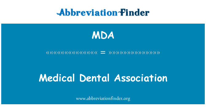 MDA: Medical Dental Association