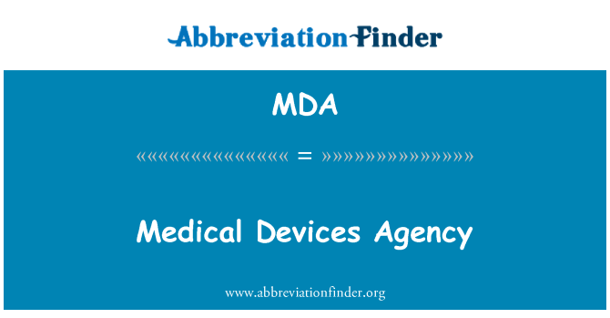 MDA: Medical Devices Agency