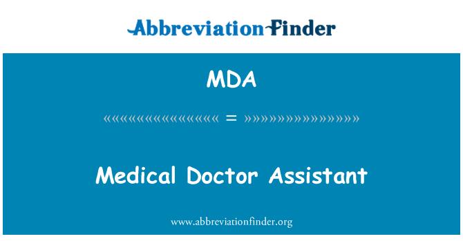 MDA: Medical Doctor Assistant
