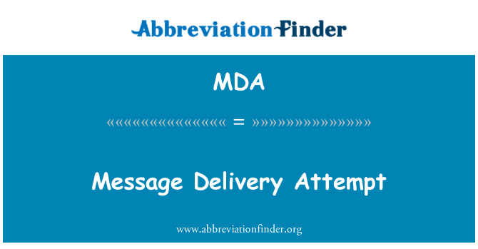 MDA: Message Delivery Attempt