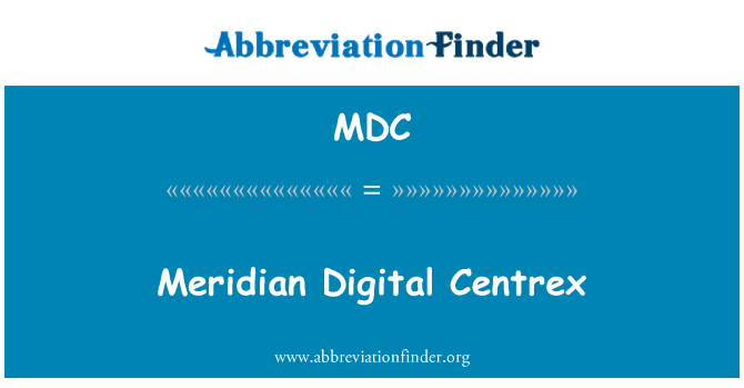MDC: Meridian Digital Centrex