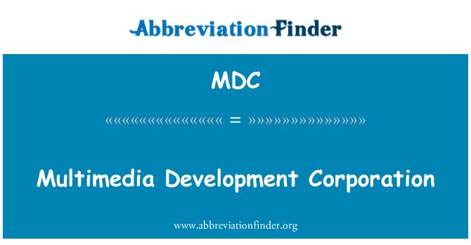 MDC: Multimedia Development Corporation