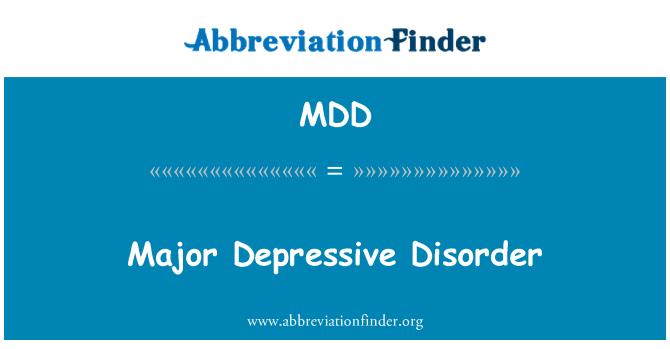 MDD: Major Depressive Disorder