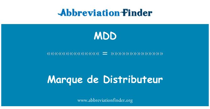 MDD: Marque de Distributeur